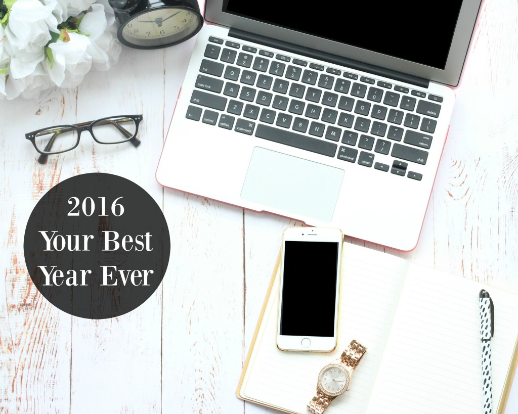 10 Ways To Make 2016 Your Best Year Ever!